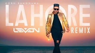 LAHORE - GURU RANDHAWA - DJ LEMON REMIX