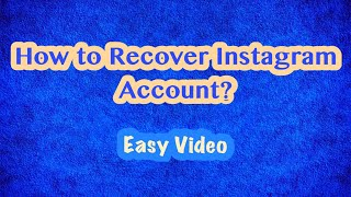Recover Instagram account Mobile Phone? Easy Video 2018