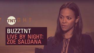 #BuzzTNT | Live by Night: Zoe Saldana