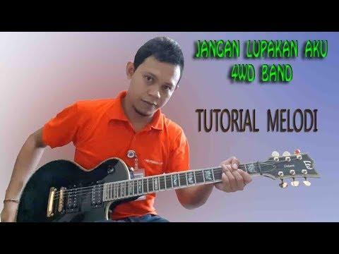 4WD Solo guitar tutorial - Jangan Lupakan Aku