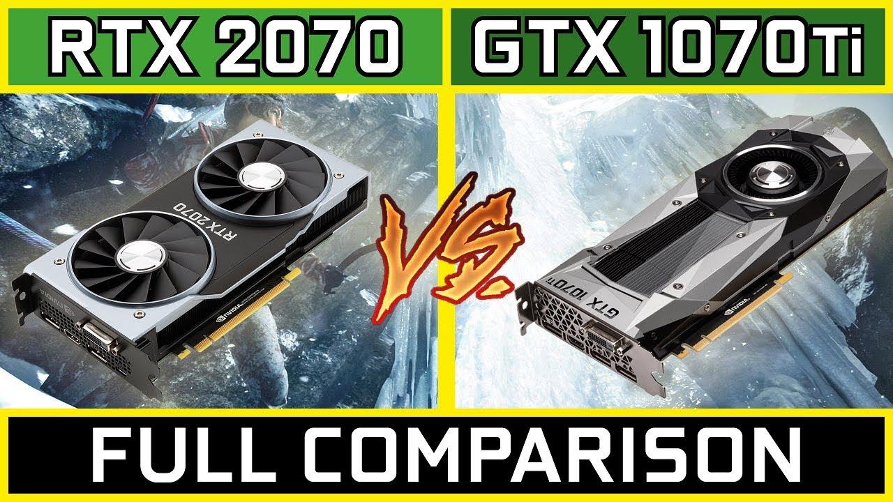rtx 2070 vs gtx 1070 ti 1080p