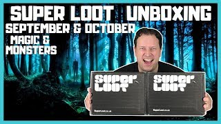 Super Loot September & October 2018 Double Unboxing - Magic & Monsters