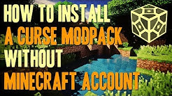 How to install a Curse Modpack Without Minecraft Account - download and install a modpack from Curse