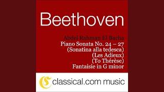 Piano Sonata No. 26 in E flat, Op. 81a (Les Adieux / The Farewell) - Das Wiedersehen:...