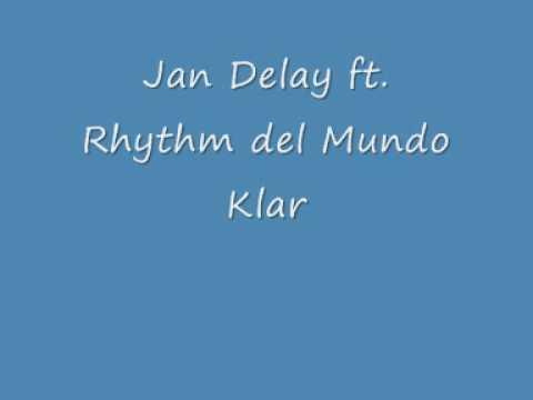 Jan Delay ft Rhythm del Mundo Klar mp3