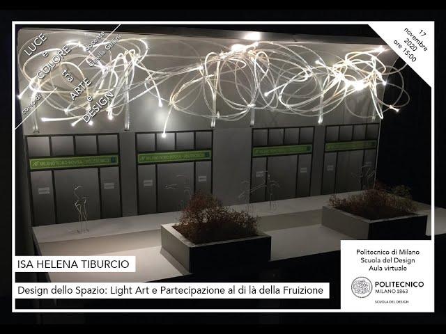 Luce e Colore tra Arte e Design | Isa Helena Tibúrcio - Design dello Spazio: Light Art e...