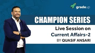 SBI Mains | GA Champions Series | Current Affairs 2 By Quasif Sir