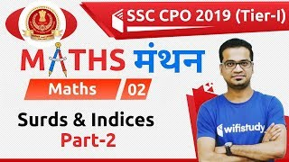 7:00 PM - SSC CPO 2019 (Tier-I) | Maths by Naman Sir | Surds & Indices (Part-2)