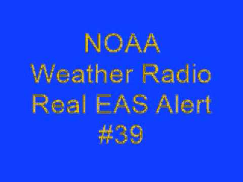 NOAA Weather Radio - Real EAS Alert #39