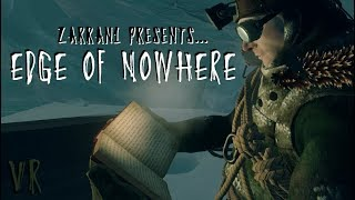 EDGE OF NOWHERE: VR is the warmest place to hide | Oculus footage |