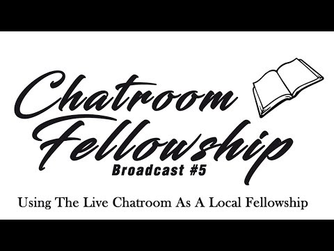 Chatroom Fellowship