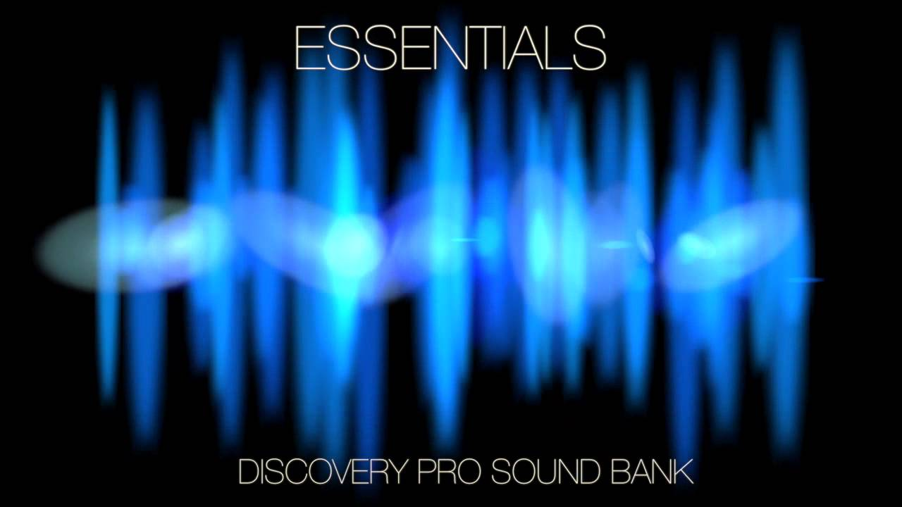 Essentials — Discovery Pro Sound Bank