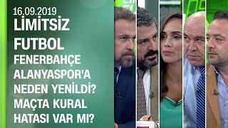 F.Bahçe Alanyaspor'a neden yenildi? Maçta kural hatası var mı? -Limitsiz Futbol 16.09.2019 Tek Parça