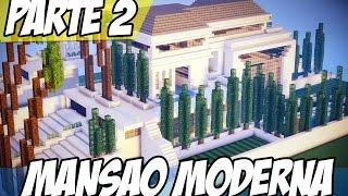 MINECRAFT - #2: COMO FAZER UMA MANSÃO MODERNA
