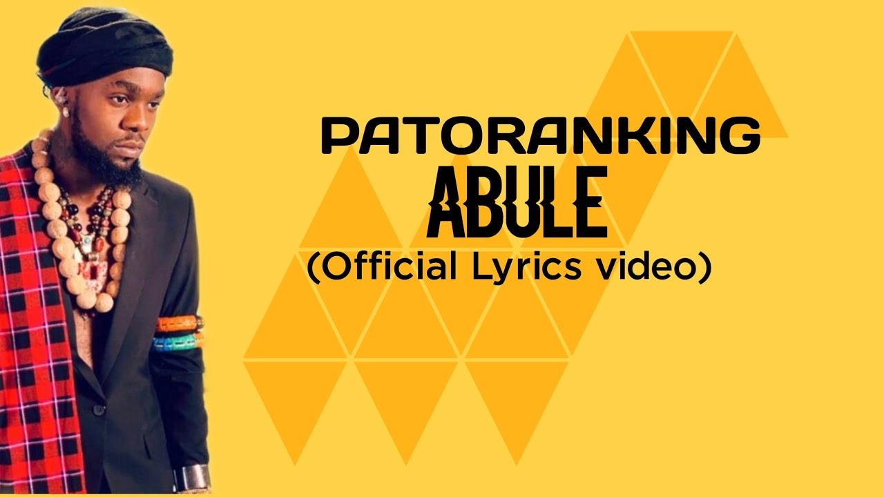 Download PATORANKING - ABULE (Official Lyrics video)