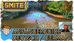 SMITE Anfänger Guide / Tutorial | German / Deutsch