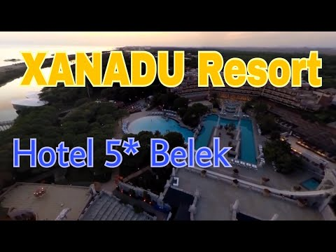 Турция! Все включено! Выбираем Лучший отель 5 звёзд за разумные деньги XANADU Resort Hotel 5* Belek