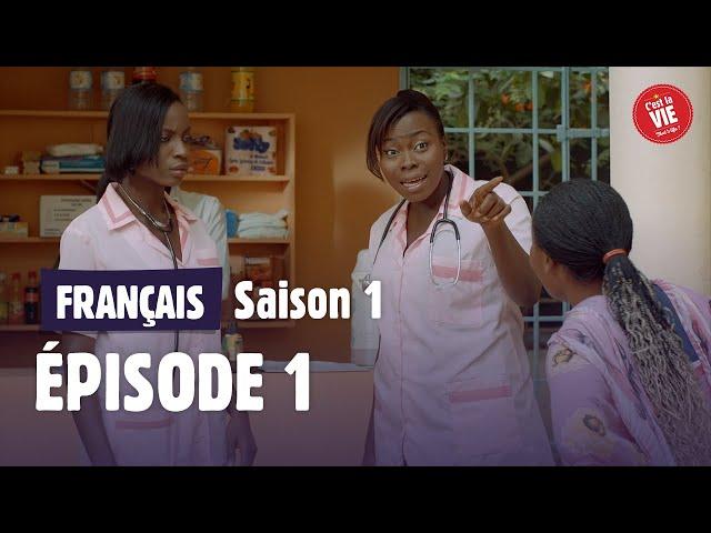 C'est la vie ! - Saison 1 - Episode 1 - La nouvelle
