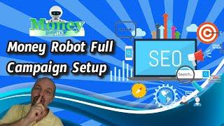 Money Robot SEO Software Full Campaign Setup Demo Preview