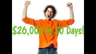 High School Dropout Earns $26,000 in 30 Days! (Here