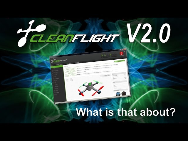 Cleanflight V2.0 - So Cleanflight isn't dead then?