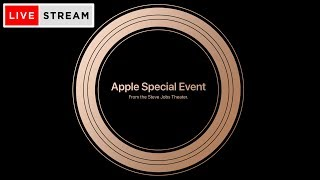 🔴 Apple Event September 2018 • iPhone XS, XR, XS Max & Watch 4