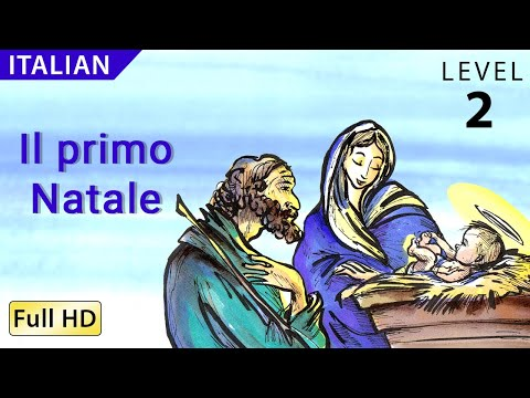 "The First Christmas: Learn Italian with subtitles - Story for Children ""BookBox.com"""