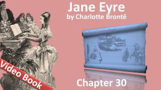 Chapter 30 - Jane Eyre by Charlotte Bronte