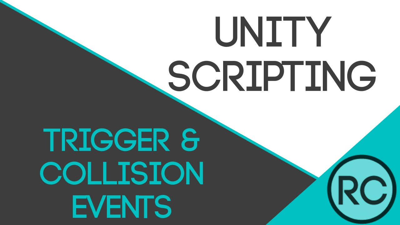 Unity3D Scripting: OnTriggerEnter, OnCollisionEnter, & Tags