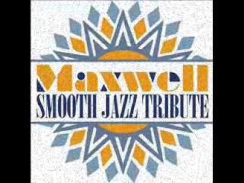 Fortunate - Maxwell Smooth Jazz Tribute