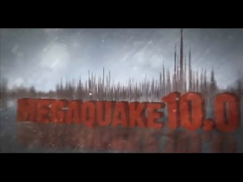Megaquake 10.0 Documentary - Episode 1