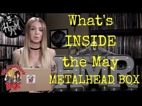 The Metalhead Box Opening - May 2017