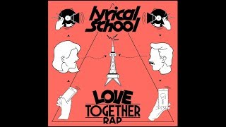 brand new single from lyrical school LOVE TOGETHER RAP 8月28日(水...