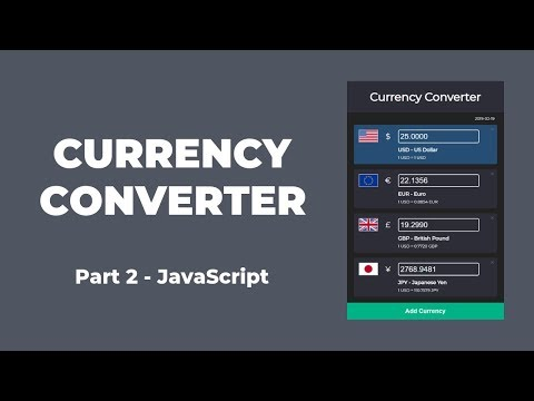 Currency Converter With HTML, CSS And JavaScript (Part 2)