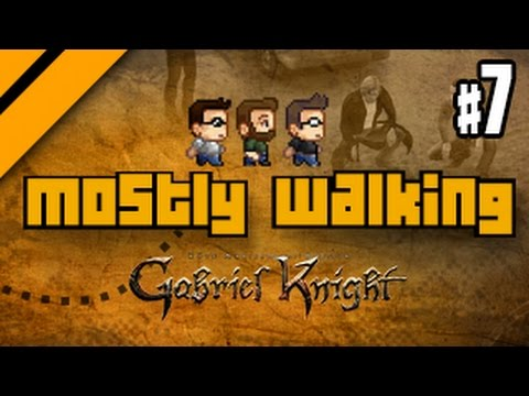 Mostly Walking - Gabriel Knight Remastered - Part 7