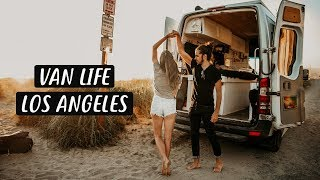 FIRST IMPRESSIONS OF L.A. // van life in the city