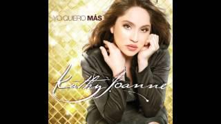 "Kathy Joanne "" Yo quiero mas"""