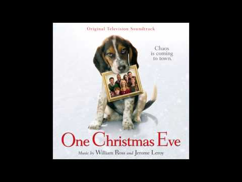 "One Christmas Eve - ""One Christmas Eve"" - William Ross & Jerome Leroy"