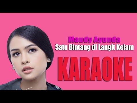 Maudy Ayunda - Satu Bintang di Langit Kelam lirik [Karoke]