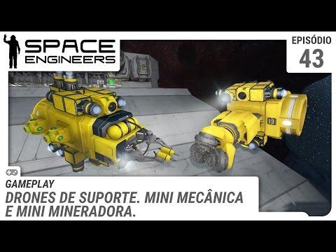 Space Engineers – Drones de suporte. Mini mecânica e mini mineradora – ep 44