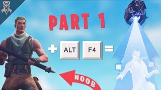Getting Noobs to ALT + F4 in Fortnite (PART 1)