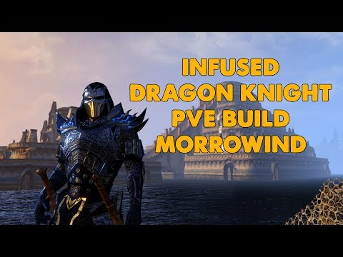 "ESO - ""Infused"" PVE Stamina Dragonknight DPS Build - (Morrowind)"