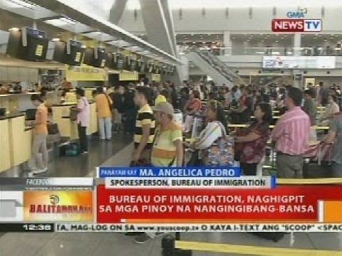 BT: Bureau of Immigration, naghigpit sa mga Pinoy na nanging