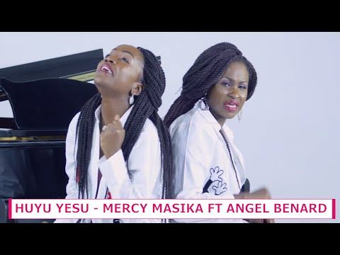 Mercy Masika & Angel Benard - Huyu Yesu Official 4K