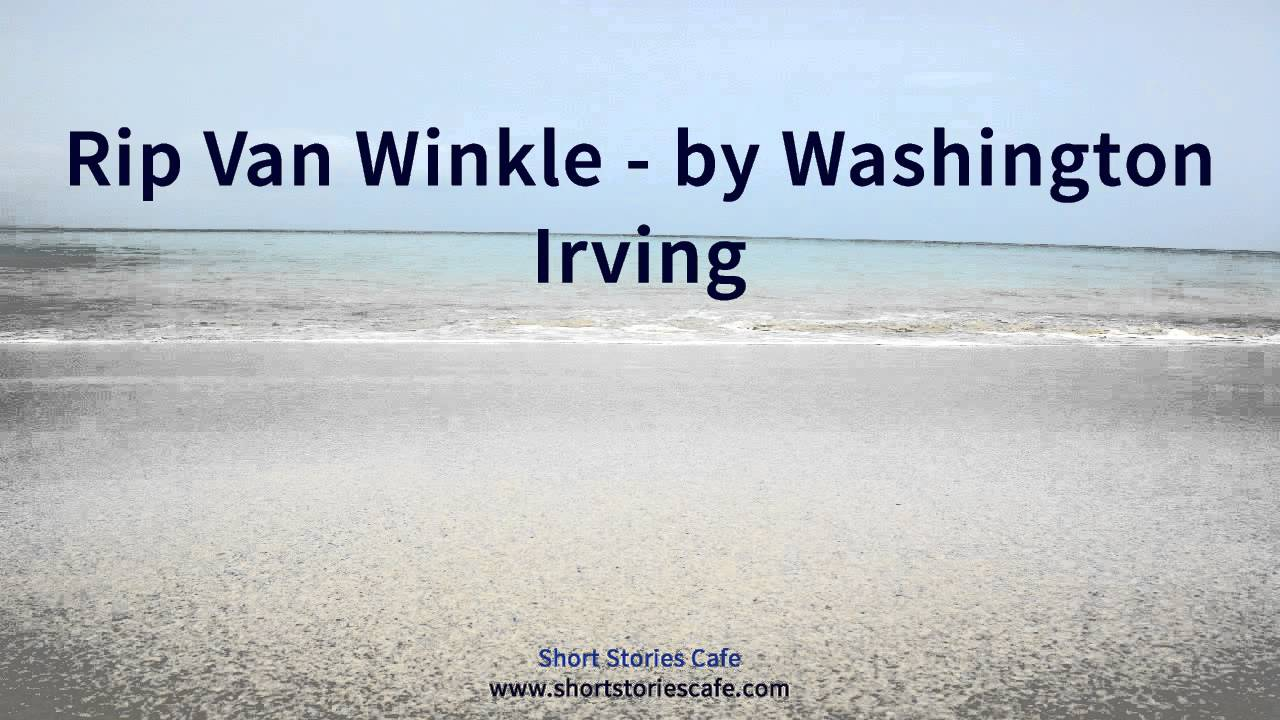 rip van winkle by washington irving rip van winkle by washington irving