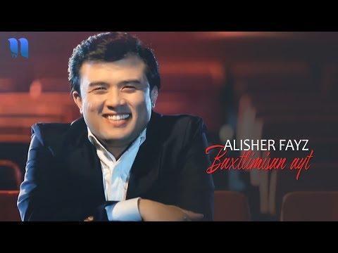 Alisher Fayz - Baxtlimisan ayt (soundtrack) @Fayz studio