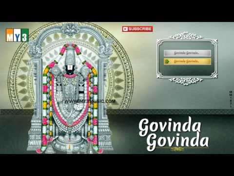 Sri Tirumalavasa Songs - Govinda Govinda - Jukebox