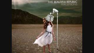 Watch This Beautiful Republic Change The World video