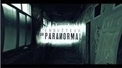 L'Enquêteur du Paranormal - L'Asile de Sainte-Clotilde-de-Horton [S01E01]