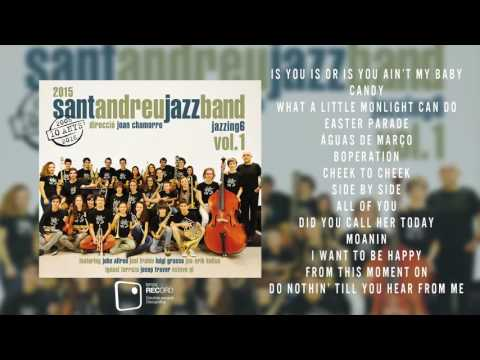 Sant Andreu Jazz Band - Jazzing 6 Vol.1 [FULL ALBUM]